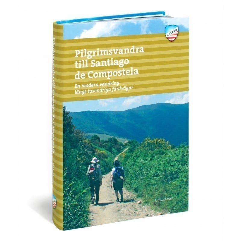 Calazo förlag Pilgrimsvandra till Santiago de Compostela