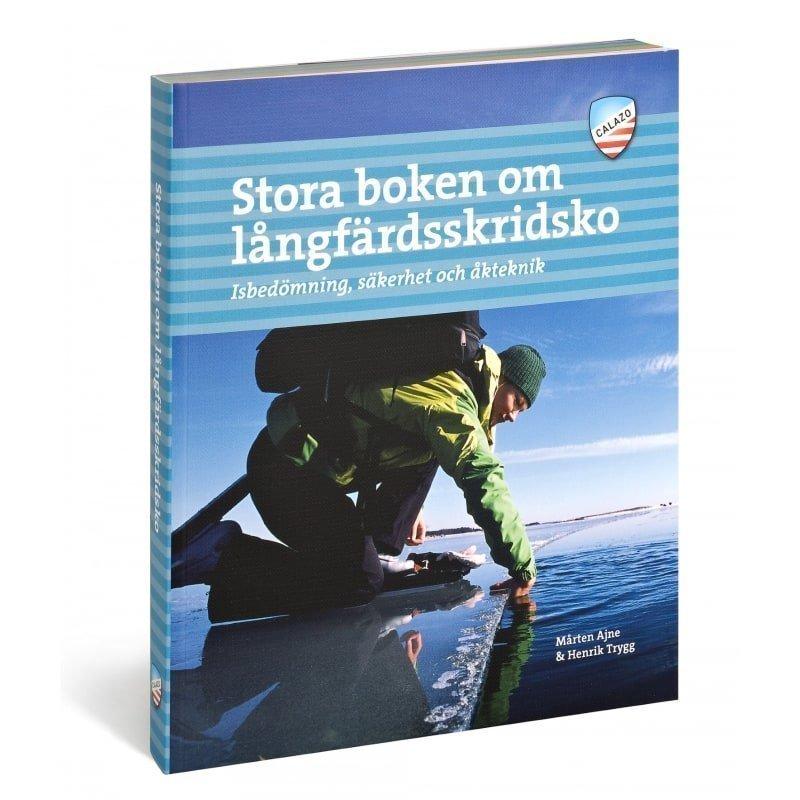 Calazo förlag Stora boken om långfärdsskridsko