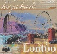 Koe ja Kuule Lontoo CD