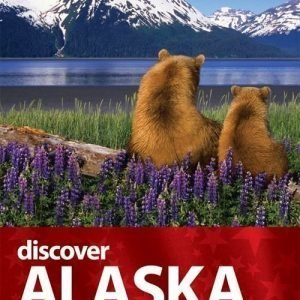 Lonely Planet Discover Alaska