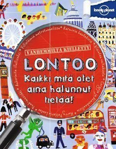Lonely Planet -Lontoo kaikki mitä olet aina halunnut tietää!