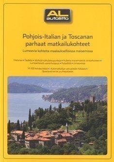 Pohjois-Italian ja Toscanan parhaat matkailukohteet AL