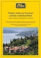 Pohjois-Italian ja Toscanan parhaat matkailukohteet