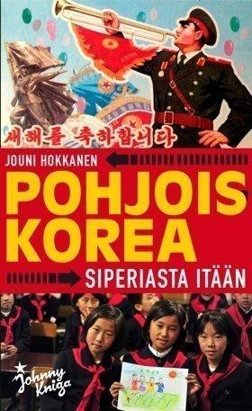 Pohjois-Korea -Siperiasta Itään