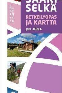 Saariselkä Retkeilyopas ja kartta 2011