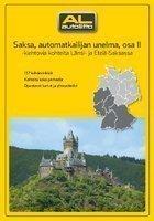 Saksa automatkailijan unelma osa II