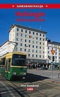 Sankarimatkailija Helsingin raitiovaunuissa