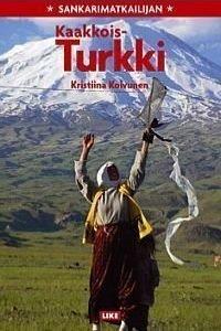 Sankarimatkailijan Kaakkois-Turkki