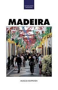Suomalainen Matkaopas Madeira