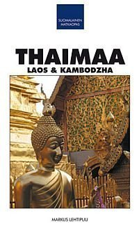 Suomalainen Matkaopas Thaimaa Laos & Kambodzha