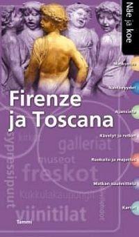 Tammi Firenze ja Toscana - matkaopas